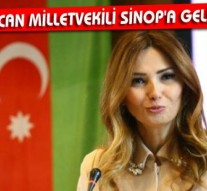Bu Pazar Azerbeycan Milletvekili Sinop'a geliyor…